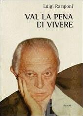 Il Generale Luigi Ramponi si racconta e percorre le tappe di una vita e della politica
